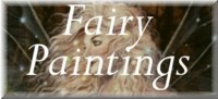 Paintings - click here to see my paintings of fairies.
